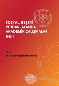 Sosyal, Beşeri ve İdari Alanda Akademik Çalışmalar 2020/1