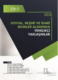 Sosyal Beşeri ve İdari Bilimler Alanında Yenilikçi Yaklaşımlar Cilt 3