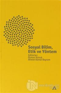 Sosyal Bilim, Etik ve Yöntem Osman Konuk