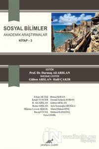 Sosyal Bilimler Akademik Araştırmalar Kitap 3
