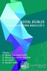 Sosyal Bilimler Alanında Araştırma Makaleleri - 3