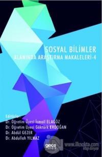 Sosyal Bilimler Alanında Araştırma Makaleleri - 4