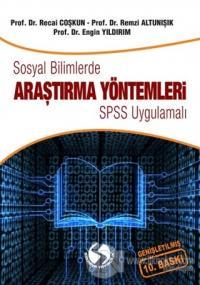 Sosyal Bilimlerde Araştırma Yöntemleri - SPSS Uygulamalı