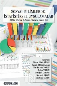 Sosyal Bilimlerde İstatistiksel Uygulamalar (SPSS, EViews, R, Amos, Stata ve Gauss İle)