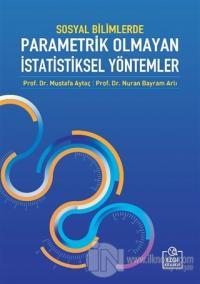 Sosyal Bilimlerde Parametrik Olmayan İstatistiksel Yöntemler
