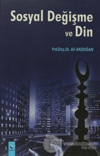 Sosyal Değişme ve Din Trabzon İl Merkezi Örneği