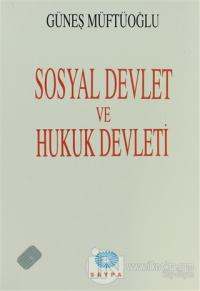 Sosyal Devlet ve Hukuk Devleti