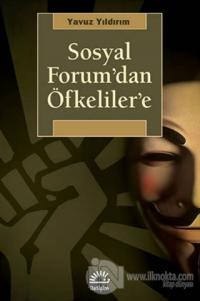 Sosyal Forum'dan Öfkeliler'e
