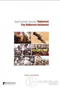 Sosyal Hareketler Sosyolojisi -Toplumsal Fay Hatlarının Anatomisi