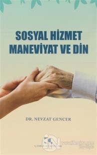 Sosyal Hizmet Maneviyat ve Din