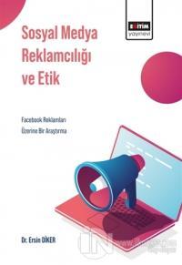 Sosyal Medya Reklamcılığı ve Etik