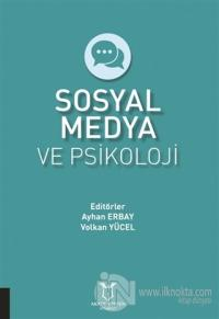 Sosyal Medya ve Psikoloji Ayhan Erbay