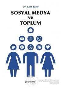 Sosyal Medya ve Toplum Cem Zafer
