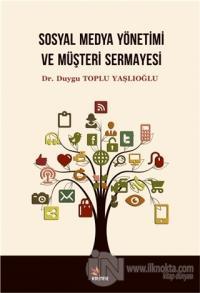 Sosyal Medya Yönetimi ve Müşteri Sermayesi