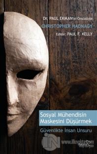 Sosyal Mühendisin Maskesini Düşürmek
