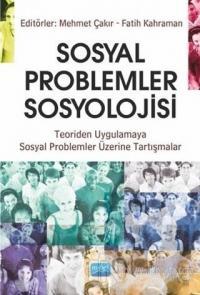 Sosyal Problemler Sosyolojisi Mehmet Çakır