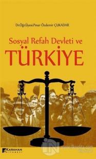 Sosyal Refah ve Türkiye %5 indirimli Pınar Özdemir Çukadar