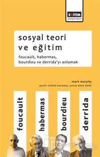 Sosyal Teori ve Eğitim
