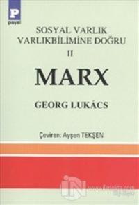 Sosyal Varlık Varlıkbilimine Doğru 2 Marx