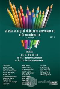 Sosyal ve Beşeri Bilimlerde Araştırma ve Değerlendirmeler Mayıs Cilt 2