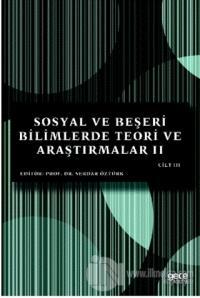 Sosyal ve Beşeri Bilimlerde Teori ve Araştırmalar 2 Cilt 3