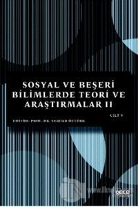 Sosyal ve Beşeri Bilimlerde Teori ve Araştırmalar 2 Cilt - 5
