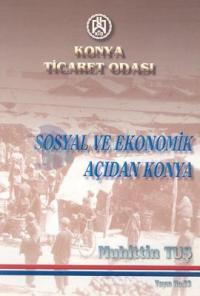 Sosyal ve Ekonomik Açıdan Konya