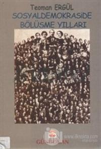 Sosyaldemokraside Bölüşme Yılları (1986 - 1991) Cilt: 2