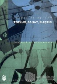Sosyalist Açıdan Toplum, Sanat, Eleştiri %10 indirimli Georgiy Valenti