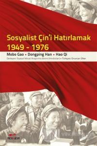 Sosyalist Çin'i Hatırlamak (1949-1976) %20 indirimli Mobo Gao