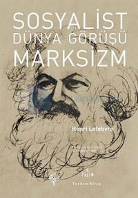 Sosyalist Dünya Görüşü Marksizm %25 indirimli Henri Lefebvre