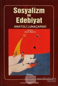 Sosyalizm ve Edebiyat