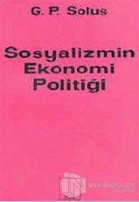 Sosyalizmin Ekonomi Politiği