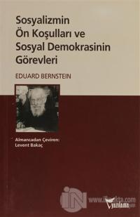 Sosyalizmin Ön Koşulları ve Sosyal Demokrasinin Görevleri