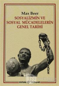 Sosyalizmin ve Sosyal Mücadelelerin Genel Tarihi