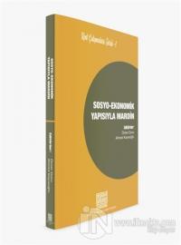 Sosyo-Ekonomik Yapısıyla Mardin