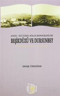 Sosyo-Kültürel Bölge Monografileri Beşikdüzü ve Dursunbey
