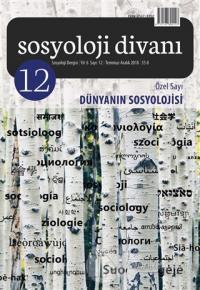 Sosyoloji Divanı Sayı: 12 Aralık 2018 Özel Sayı: Dünyanın Sosyolojisi