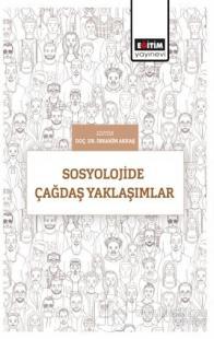 Sosyolojide Çağdaş Yaklaşımlar