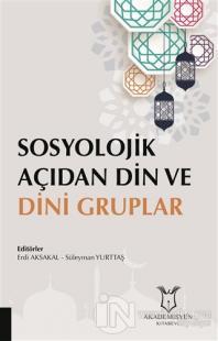 Sosyolojik Açıdan Din ve Dini Gruplar