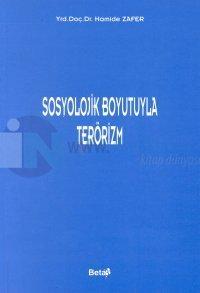 Sosyolojik Boyutuyla Terörizm