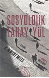Sosyolojik Tahayyül (Ciltli)