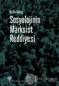 Sosyolojinin Marksist Reddiyesi