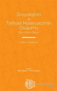 Sosyolojinin ve Tarihsel Materyalizmin Oluşumu