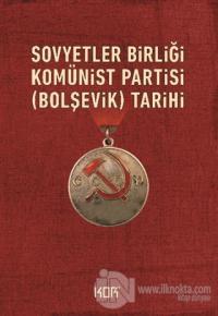 Sovyetler Birliği Komünist Partisi (Bolşevik) Tarihi %15 indirimli Kol