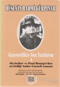 Söyleşiler ve Paul Bourget'den Çevirdiği Andre Corneli Romanı