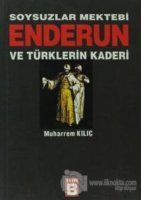 Soysuzlar Mektebi Enderun ve Türklerin Kaderi