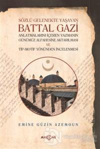 Sözlü Gelenekte Yaşayan Battal Gazi