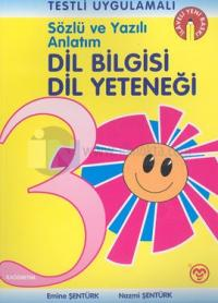 Sözlü ve Yazılı Anlatım Dil Bilgisi Dil Yeteneği İlköğretim 3