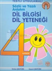 Sözlü ve Yazılı Anlatım Dil Bilgisi Dil Yeteneği İlköğretim 4